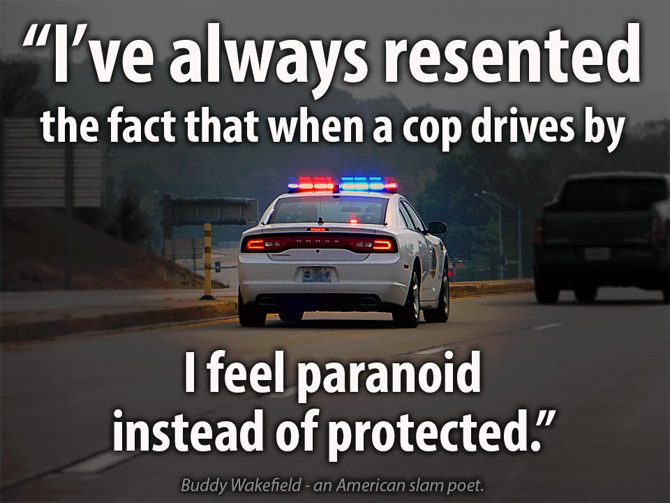Police Quote 4 Picture Quote #1