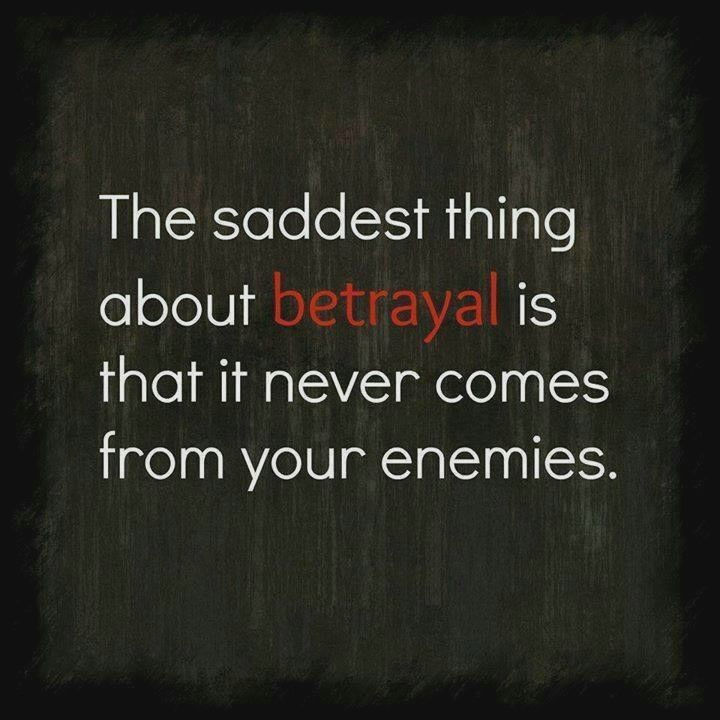 Betrayed Quote 2 Picture Quote #1