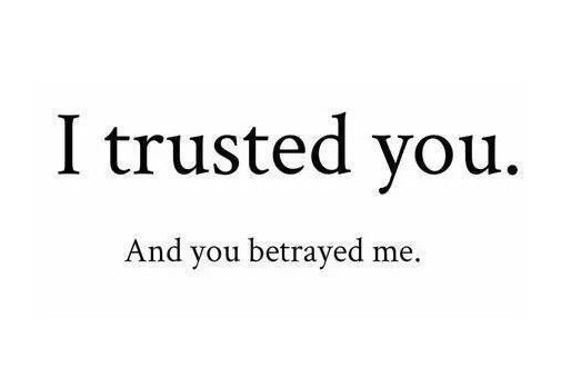 Being Betrayed Quote 1 Picture Quote #1