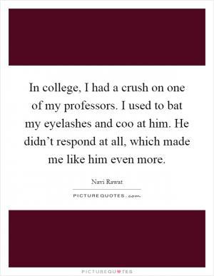 On crush professor me my a has 5 Ways