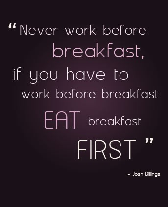 Breakfast Quote 2 Picture Quote #1