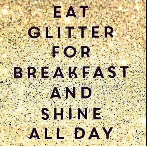 Glitter For Breakfast Quote 1 Picture Quote #1