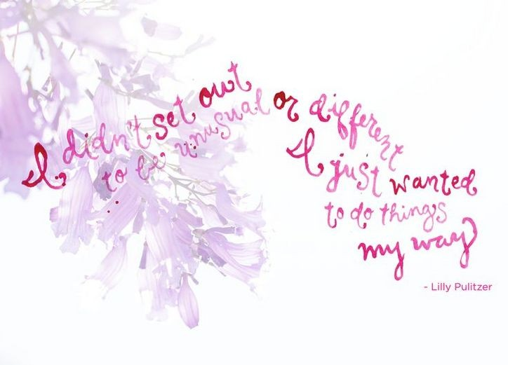 Lilly Pulitzer Quote 5 Picture Quote #1