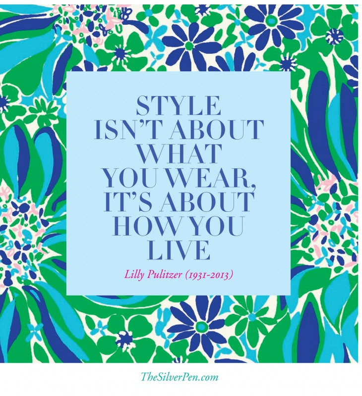 Lilly Pulitzer Quote 10 Picture Quote #1
