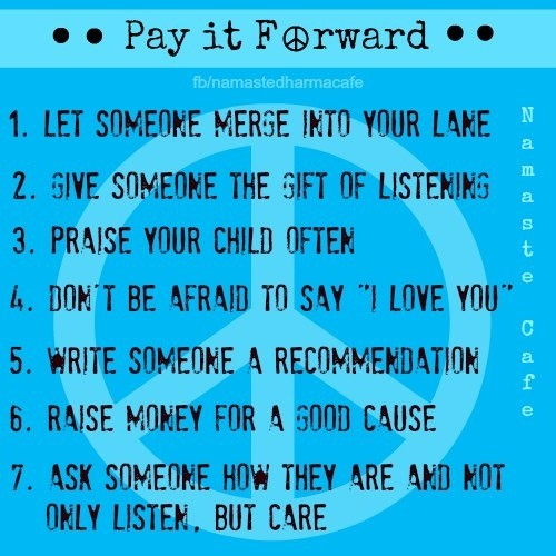 Pay It Forward Quote 2 Picture Quote #1