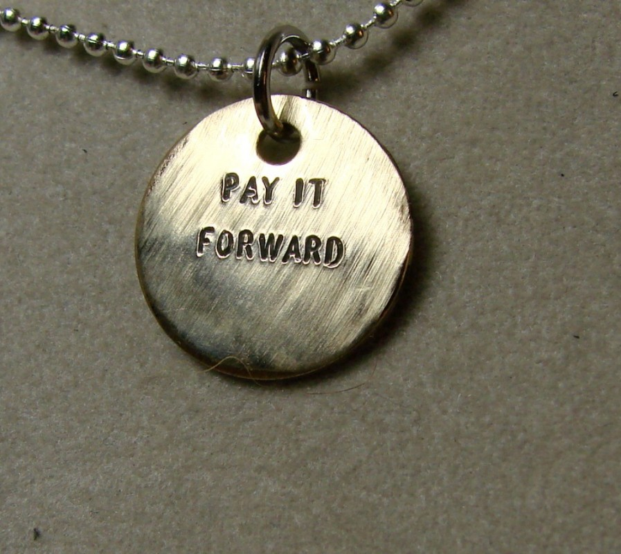 Pay It Forward Quote 6 Picture Quote #1
