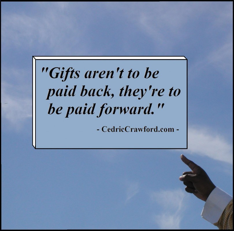 Pay It Forward Quote 10 Picture Quote #1