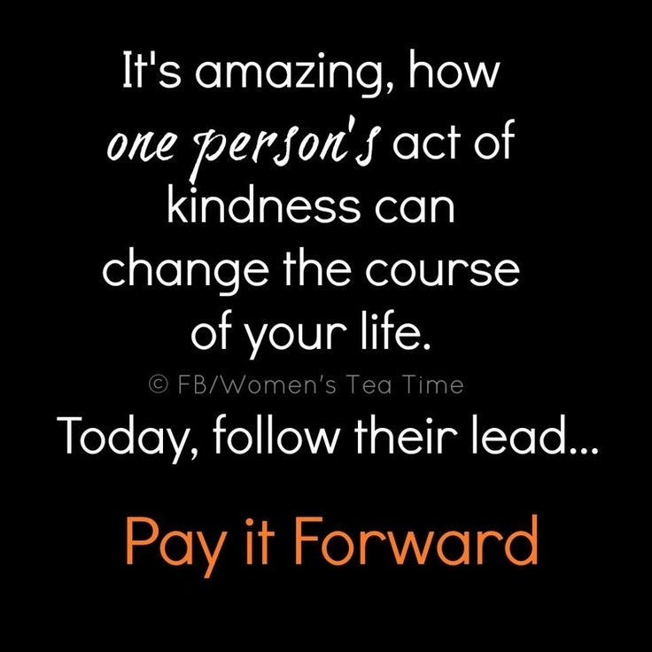 Pay It Forward Quote 13 Picture Quote #1