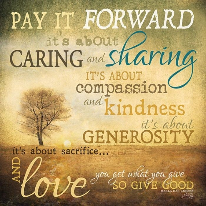 Pay It Forward Quote 18 Picture Quote #1