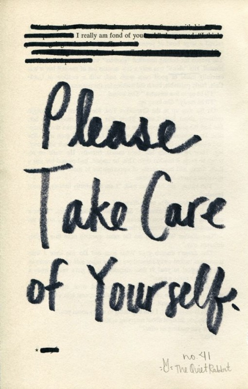 Take Care Of Yourself Quote 1 Picture Quote #1