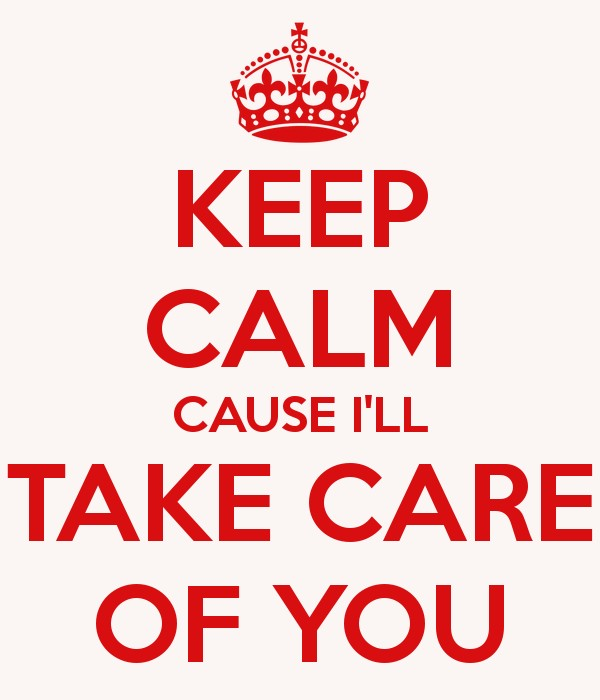 Ill Take Care Of You Quote 1 Picture Quote #1