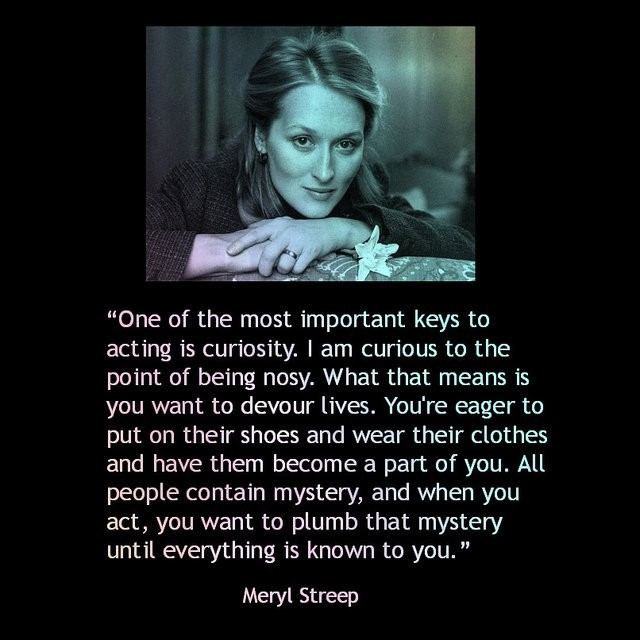 Meryl Streep On Acting Quote 3 Picture Quote #1
