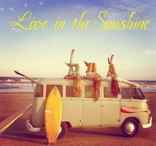 Live in the sunshine Picture Quote #1