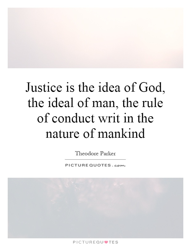 """the nature of justice in men The terms revenge and justice often get muddled  """"revenge is a kind of wild  justice, which the more a man's nature runs to, the more ought law to weed it out."""