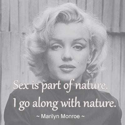 Sex is a part of nature. I go along with nature Picture Quote #1