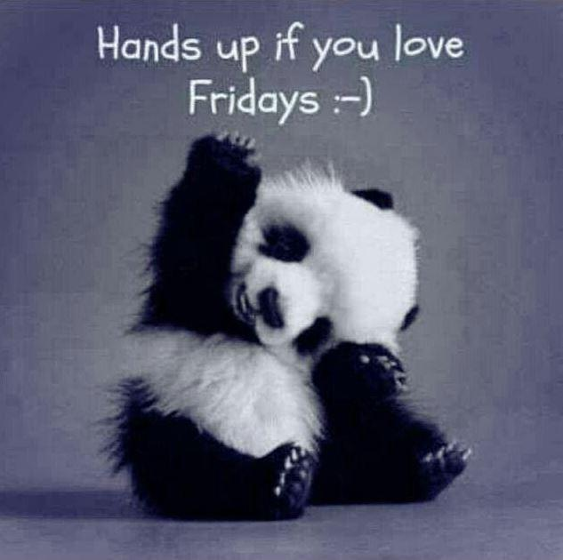 Hands up if you love fridays Picture Quote #1