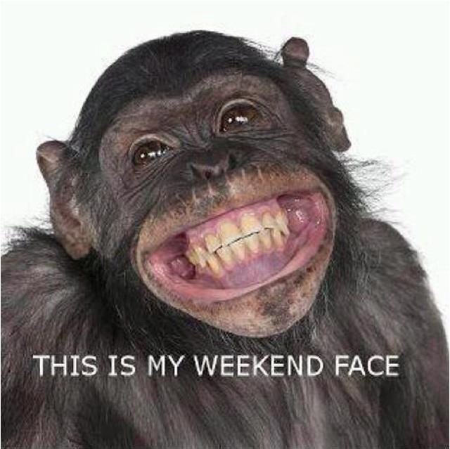 This is my weekend face Picture Quote #1