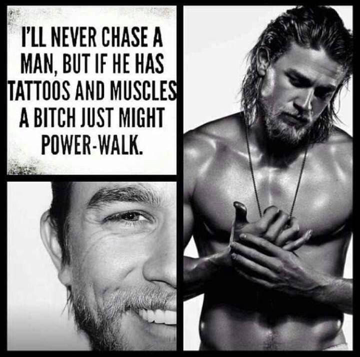 I'll never chase a man, but if he has muscles a bitch might just power walk Picture Quote #1