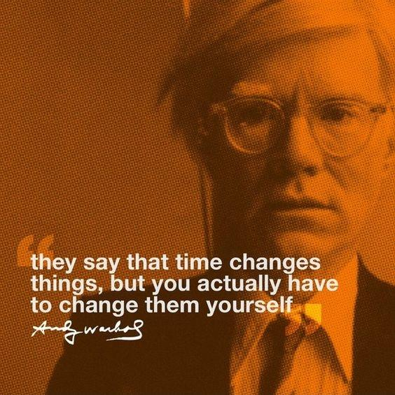 They always say time changes things, but you actually have to change them yourself Picture Quote #3