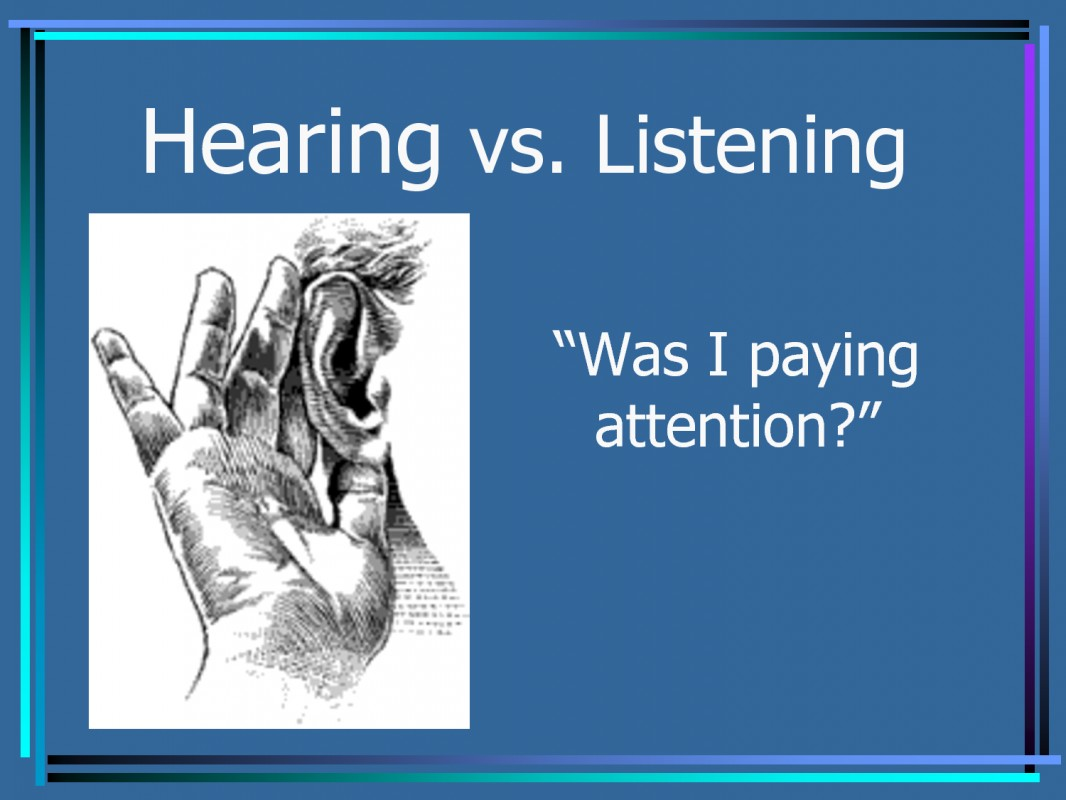 Hearing Vs Listening Quote 1 Picture Quote #1