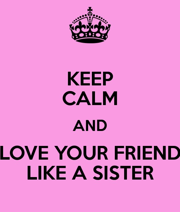 I Love You Like A Sister Quote 2 Picture Quote #1