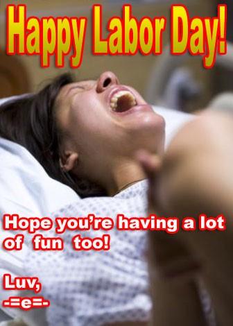 Labor Day Quote 10 Picture Quote #1
