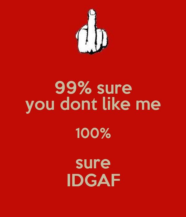Idgaf Quote 8 Picture Quote #1