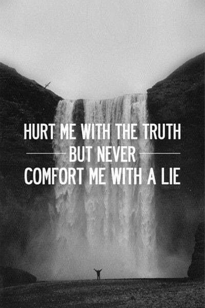 Truth Hurts Quote 1 Picture Quote #1