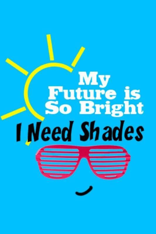 Bright Future Quote 9 Picture Quote #1