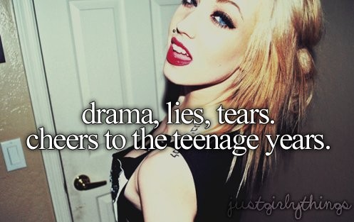 Teenage Girl Drama Quote 1 Picture Quote #1
