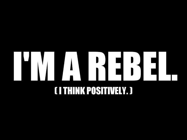 I Am A Rebel Quote 1 Picture Quote #1
