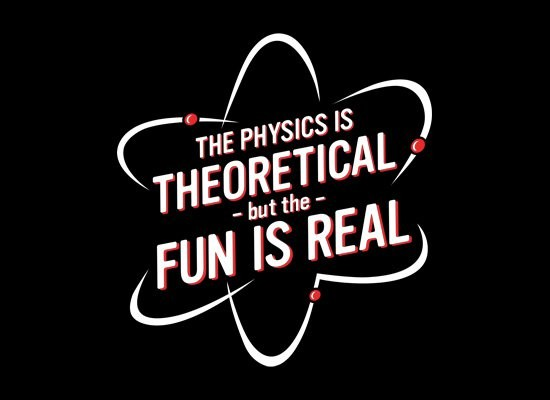 Fun Physics Quote 1 Picture Quote #1