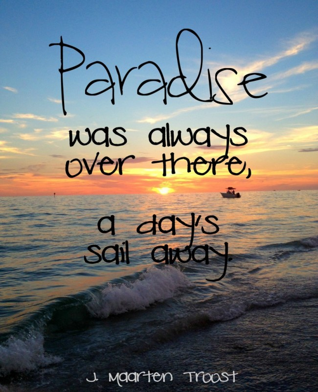 Paradise Quote 5 Picture Quote #1