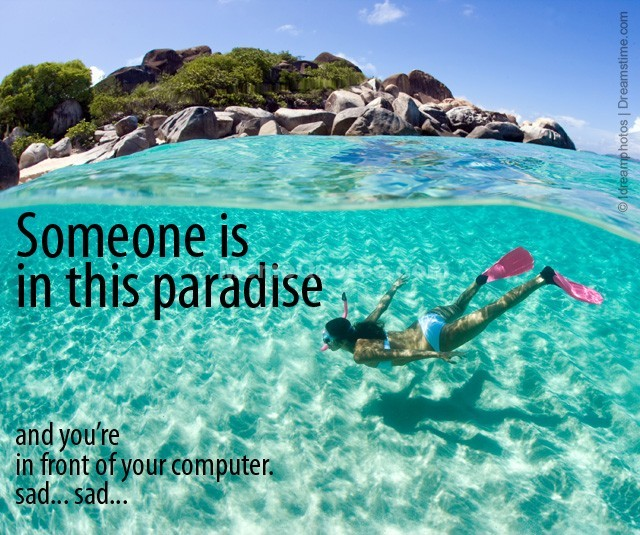 Paradise Quote 6 Picture Quote #1