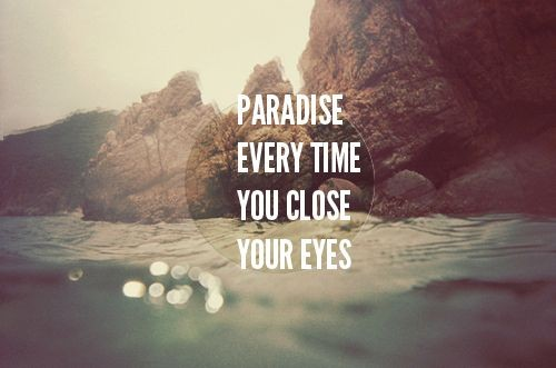 Paradise Quote 13 Picture Quote #1