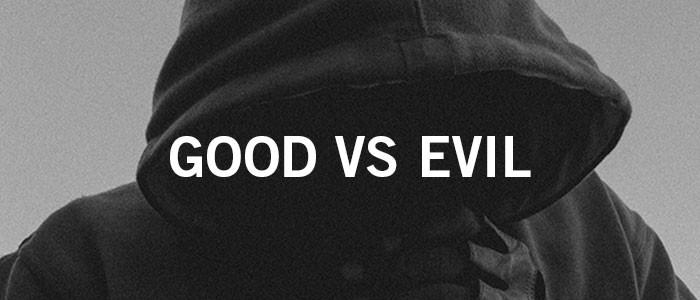 Good Vs Evil Quote 4 Picture Quote #1