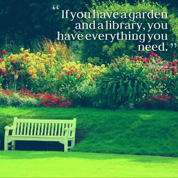 Garden Library Quote 1 Picture Quote #1