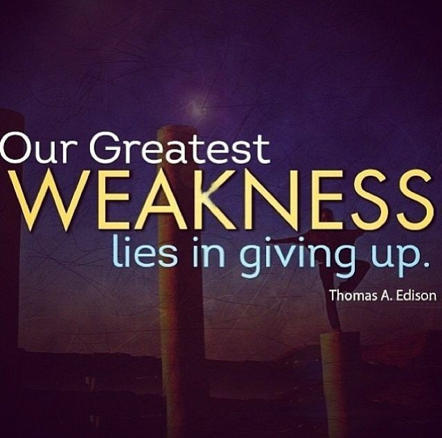 Greatest Weakness Quote 1 Picture Quote #1