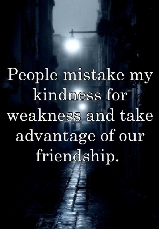 Kindness For Weakness Quote 1 Picture Quote #1