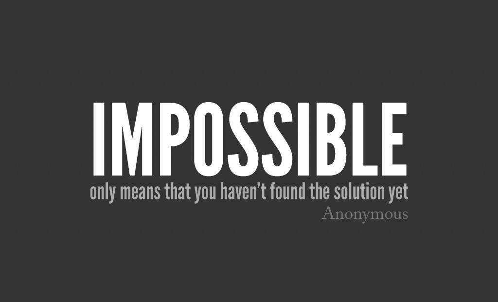 Impossible Quote 1 Picture Quote #1