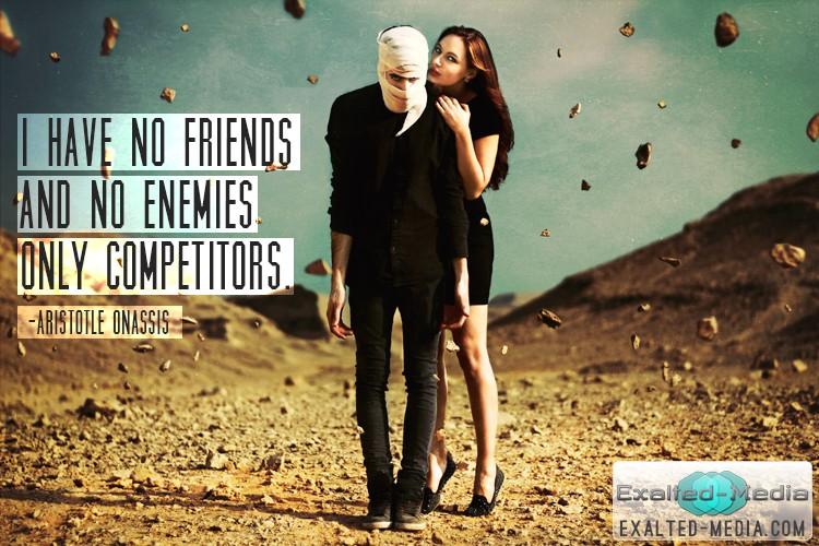 No Friends Sayings