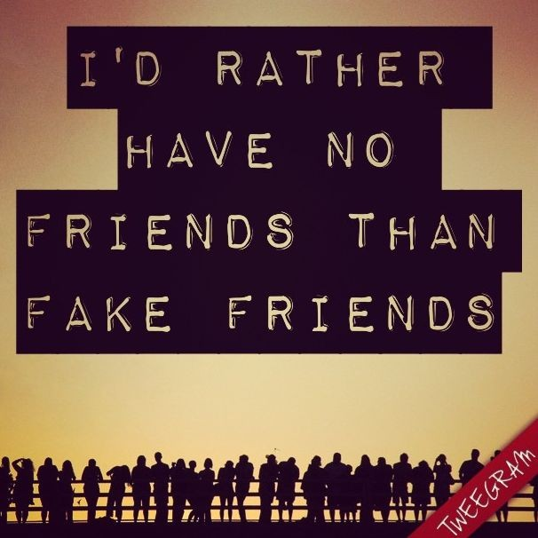 No Friends Quotes | No Friends Sayings | No Friends ...