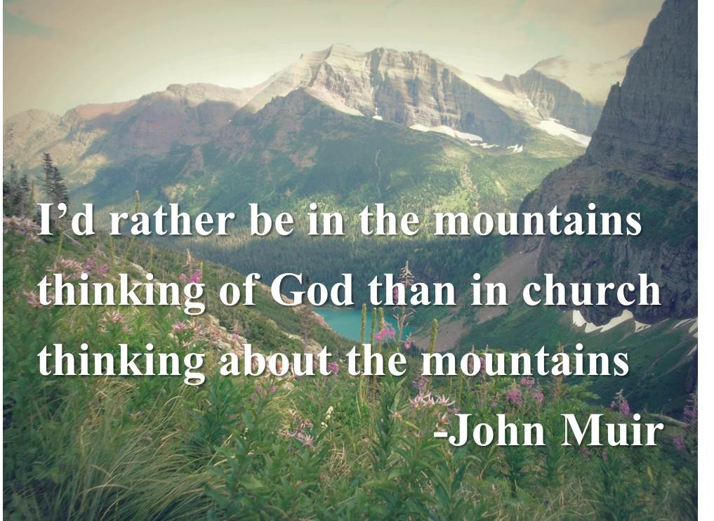 John Muir Hiking Quote 3 Picture Quote #1
