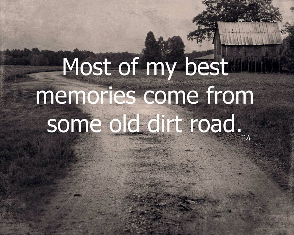 Old Dirt Road Quote 1 Picture Quote #1