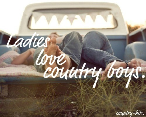 Ladies Love Country Boys Quote 2 Picture Quote #1