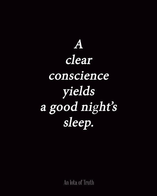 Having A Clear Conscience Quote 1 Picture Quote #1