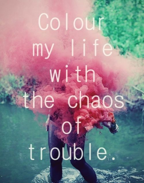 Chaos Quote 5 Picture Quote #1