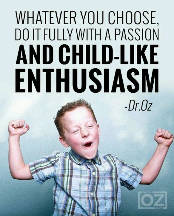 Enthusiasm Quote 10 Picture Quote #1