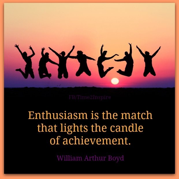 Enthusiasm Quote 11 Picture Quote #1