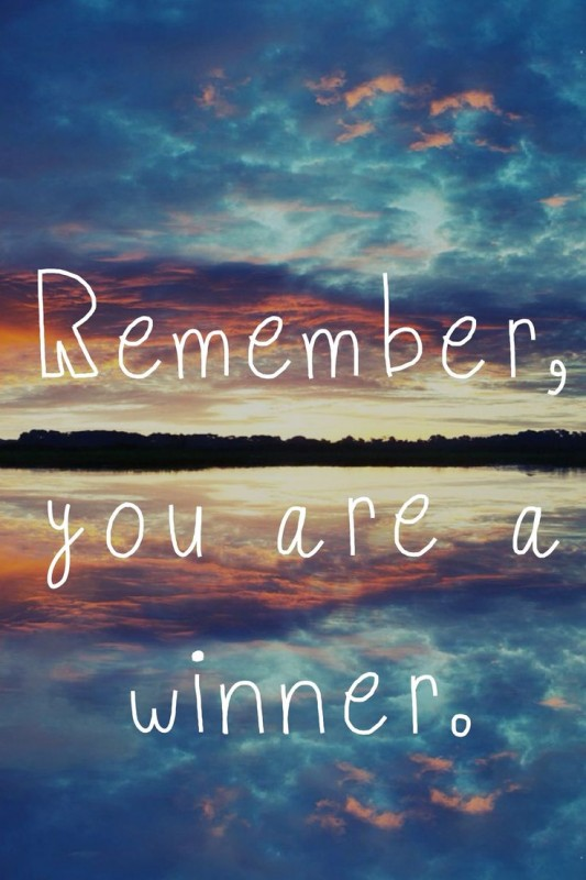 You Are A Winner Quote 1 Picture Quote #1